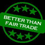 better than fair trade